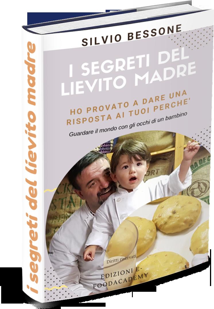 Copertina dell'E-libro I segreti del Lievito Madre by Silvio Bessone